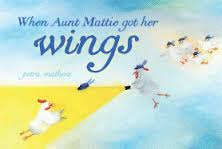 Petra_When Aunt Mattie Got Her Wings